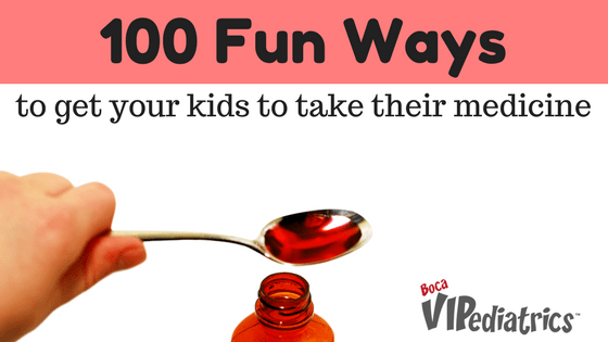 100 Fun Ways to Get Your Kids to Take Their Medicine